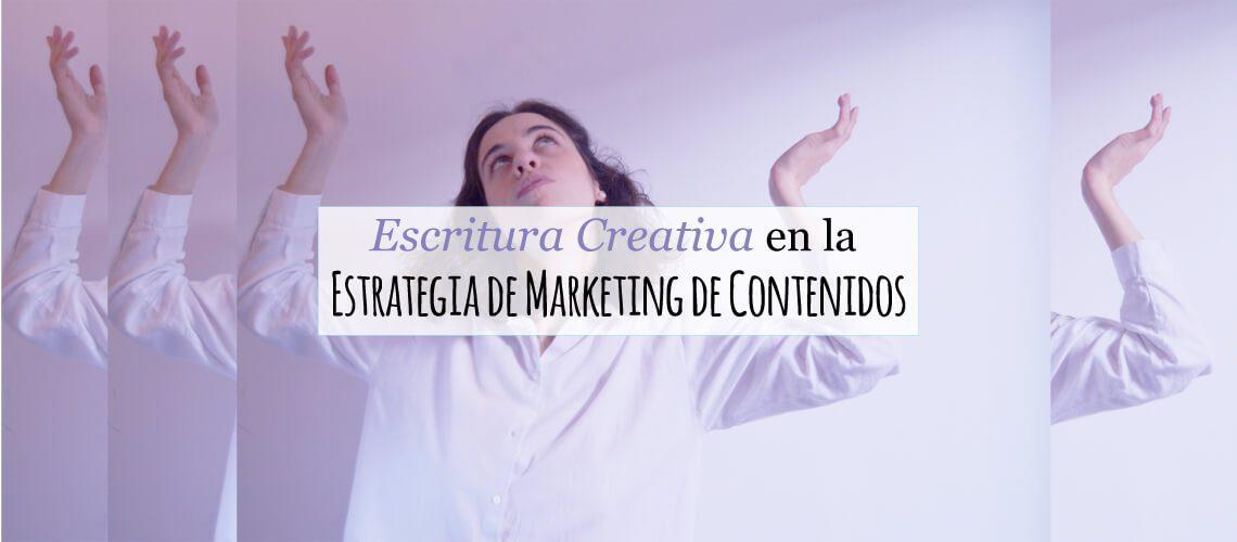 escritura-creativa-en-la-estrategia-de-marketing-de-contenidos