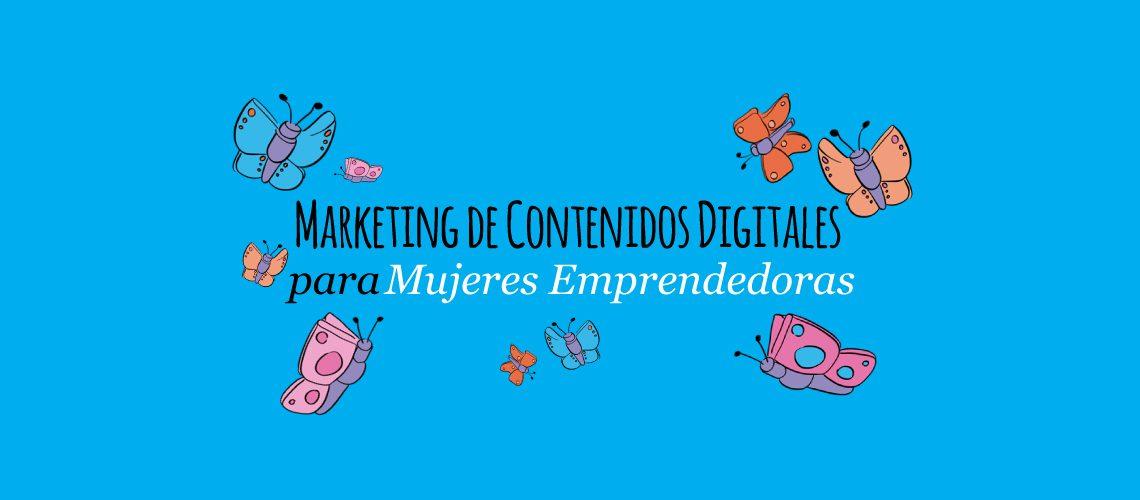marketing-de-contenidos-digitales-para-mujeres-emprendedoras